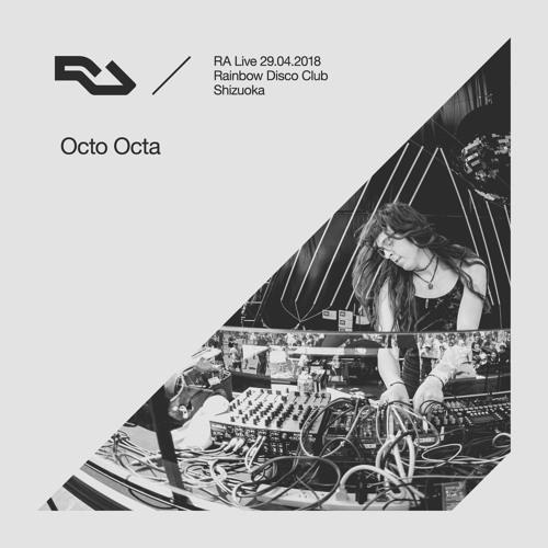 RA Live - 2018.04.29 Octo Octa, Rainbow Disco Club, Shizuoka