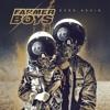 Farmer Boys - Revolt