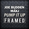 Joe Budden vs MAKJ - Pump It Up (FRAMED)