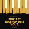 Punjabi Mashup 2018 Vol 2 - Manmeet.mp3