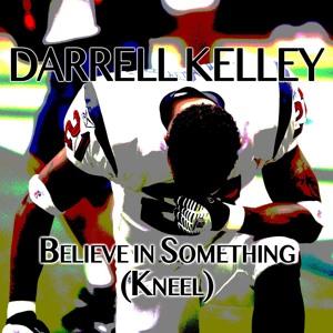 Believe in Something (Kneel)