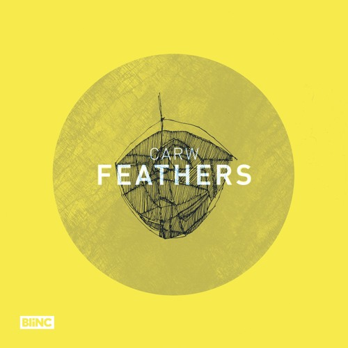 Carw – Feathers
