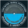 """Love Nation - Musical Foundations """"Insane & Mind Remix"""" Just Another Label - FREE DOWNLOAD!!"""