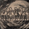 Bankrobber (The Clash cover)