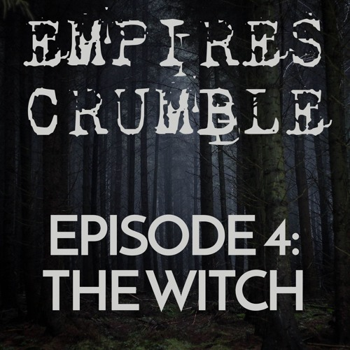 Episode 4: The Witch
