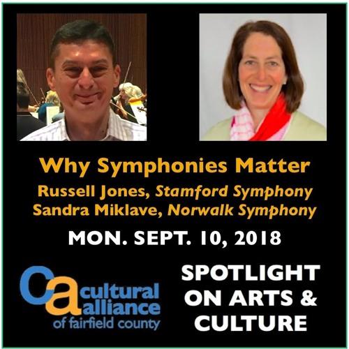 Spotlight on Arts & Culture- Why Symphonies Matter