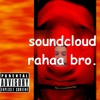 bacon soda - Soundcloud rahaa bro (prod. yeed boi)