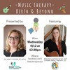 Music Therapy benefits during labor and birth and throughout life