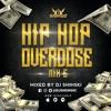 Hip Hop Overdose Mix 6 Ft [Migos, Cardi B, Drake, Tyga, Nicki Minaj, 6ix9ine]