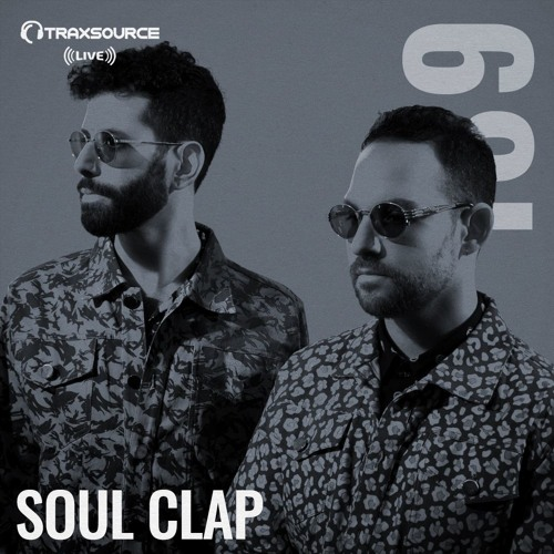 Traxsource LIVE! #189 with Soul Clap