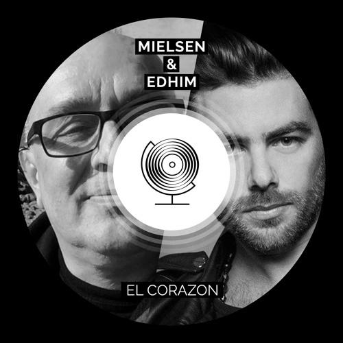 Mielsen & Edhim - El Corazon - OUT NOW!