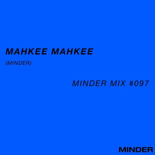 Minder 097 - Mahkee Mahkee (Minder)