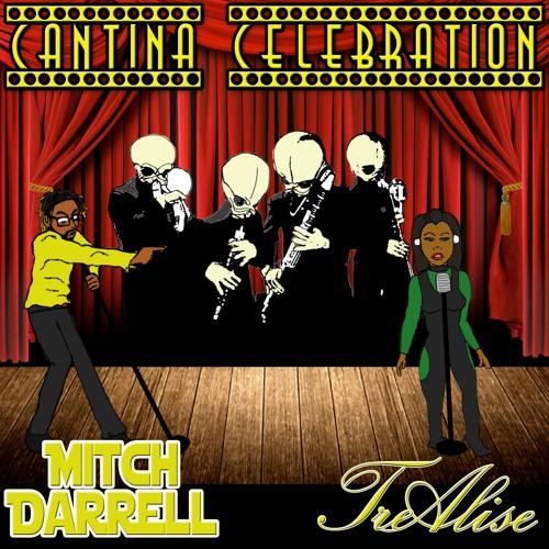 Cantina Celebration (ft. TreAlise)[Prod. by Black Rose Beatz]