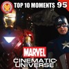 #95 Top 10 moments in the Marvel Cinematic Universe