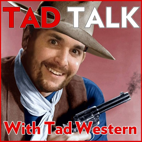 Tad Talk 34 George Foreman Cookies, I'm Rich, Sell Me Your Daughter, Vegans Destroy Marijuanaville