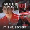 Episode #160: It Is He, Leclerc
