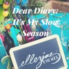 Ep10 Dear Diary, It's My Slow Season