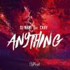 DJ Nani - Anything (ft. CKay)