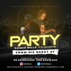Party - Ronnie Millz Ft. So San Antone