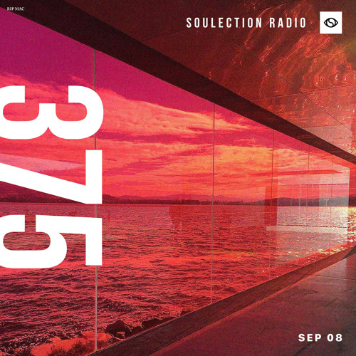 Soulection Radio Show #375