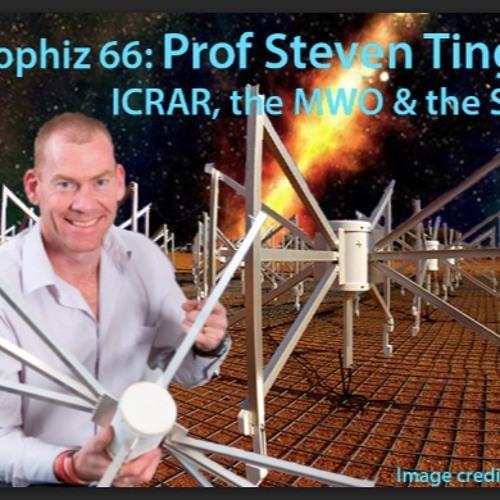 Astrophiz66: Prof Steven Tingay - Building the world's biggest radio telescope