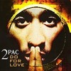 "Rapping to: ""Do For Love"" by Tupac: Freestyle Rapping by Mary Marshall/Prod. By Soulshock & Karlin"
