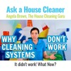 Why Cleaning Systems Don't Work - Are Coaches Overpromising?