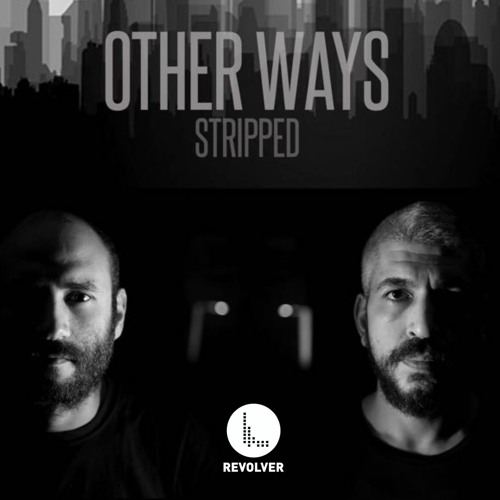 Premiere: Other Ways - Stripped (Free Download)