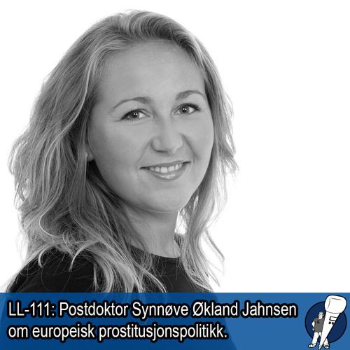 LL-111: Synnøve Økland Jahnsen om prostitusjon og lovgivning