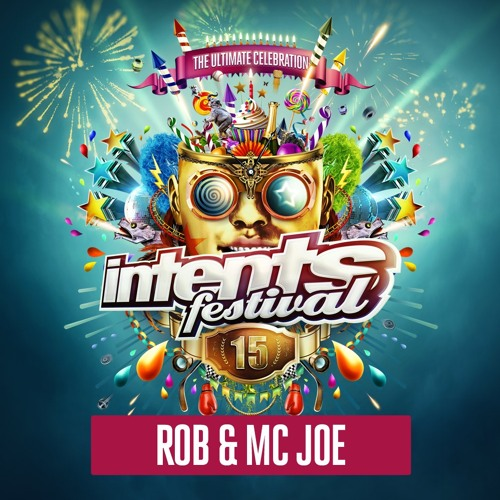 Intents Festival 2018 - Liveset Rob & Mc Joe