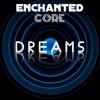 Enchanted Core - Dreams