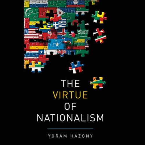 Rejuvenation: The Virtue of Nationalism