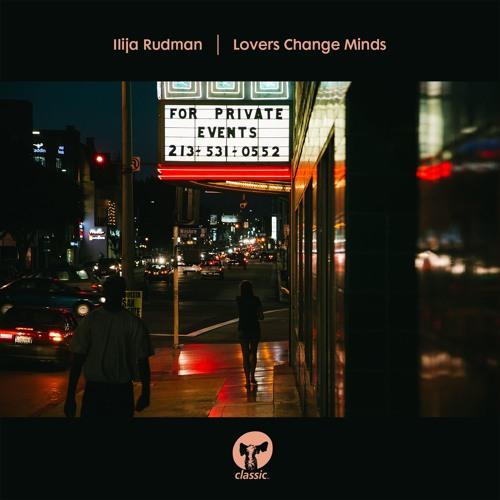 Ilija Rudman 'Lovers Change Minds'