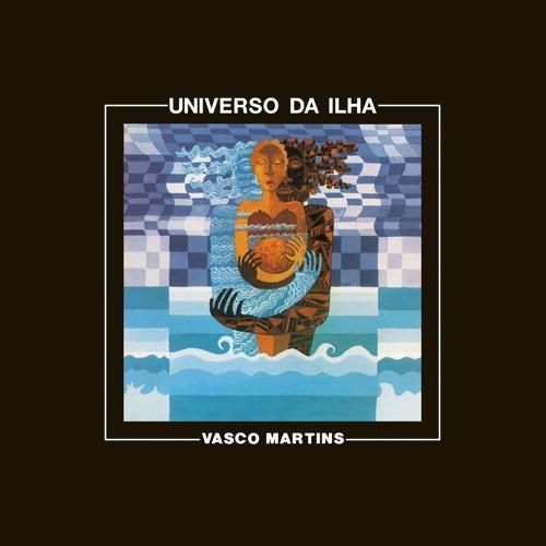 Vasco Martins - Universo da Ilha III (snippet)
