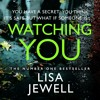 Watching You by Lisa Jewell, Read by Gabrielle Glaister