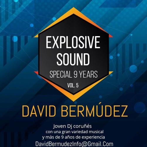 David Bermúdez - Explosive Sound 5.0 (Special 9 Years)