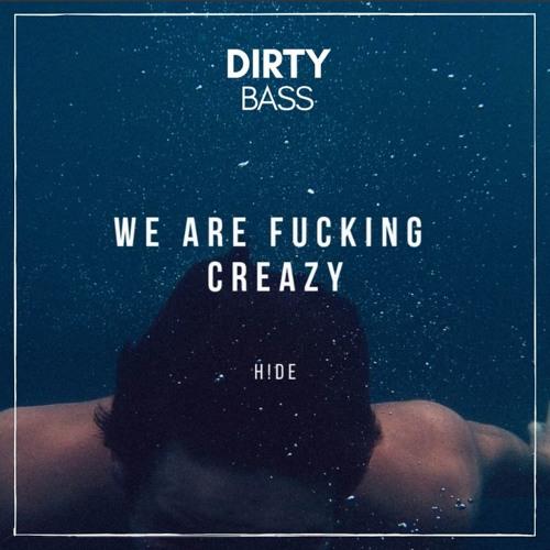 H!DE - We Are Fcking Creazy (Original Mix)