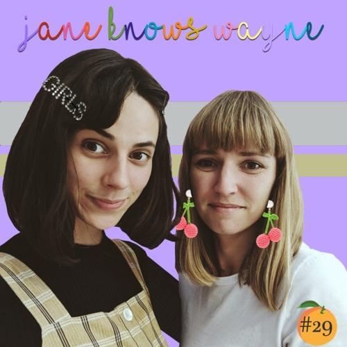 This is Jane Wayne - Jane knows Wayne #29 - Über Rabenmütter, zu viele Männer & Frauen für Frauen