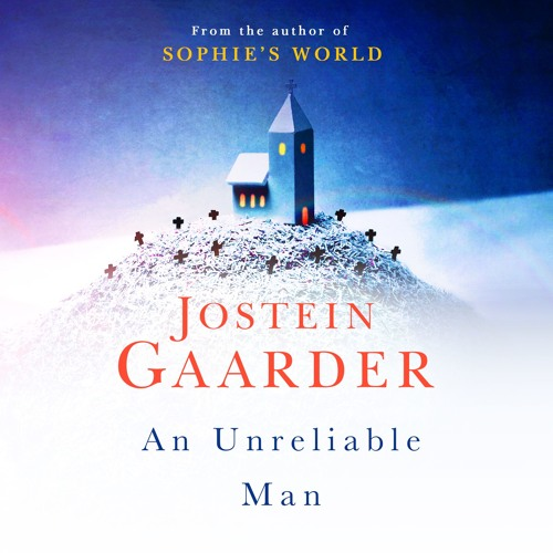An Unreliable Man by Jostein Gaarder, read by Chris Courtenay
