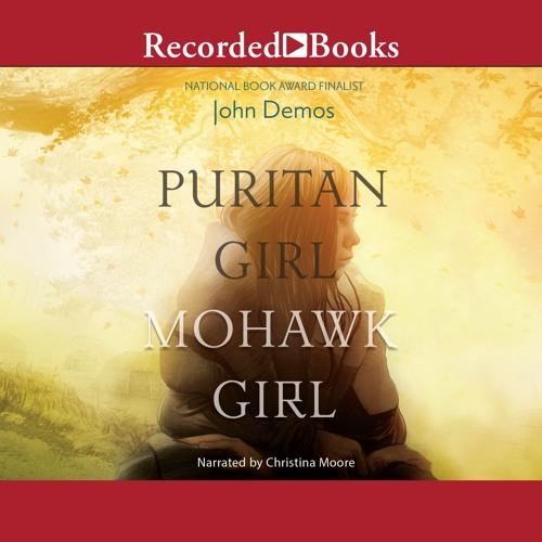 Audio Excerpt: Puritan Girl, Mohawk Girl