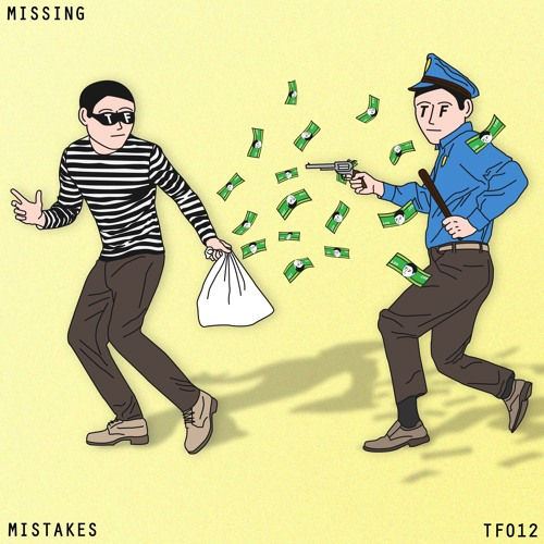 MISSIN - Mistakes EP [TF012]