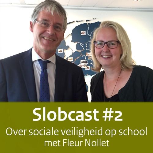 Slobcast #2 - Over sociale veiligheid op school met Fleur Nollet