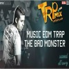 #3 music edm trap |The bad monster | Album Maze City | توزيع سعيد الحاوي