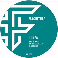 Lukea - Magnitude [FMT003]