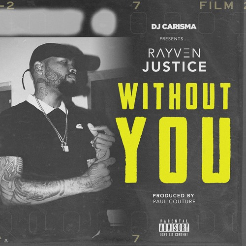 Rayven Justice - Without You