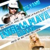 Big Yamo ft Vato 18k - Entre La Playa, Ella Y Yo (Ronny Serna Edit Old School)