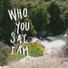 Who You Say I Am - Hillsong Cover.mp3