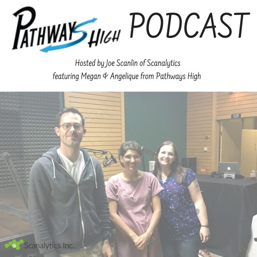 Pathways High Podcast with Joe Scanlin of Scanalytics