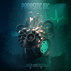 Parasite Inc.-Once and for All