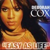 Deborah Cox Vs Allan Natal - Easy As Life (Allan Natal Mashup) - Free Download
